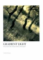 Gradient Light: The Art and Craft of Using Variable Contrast Paper 0817439250 Book Cover