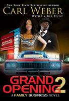 Grand Opening 2: A Family Business Novel 1622866045 Book Cover