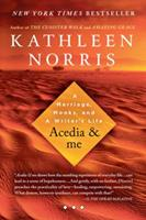 Acedia & Me: A Marriage, Monks, and a Writer's Life 1594484384 Book Cover
