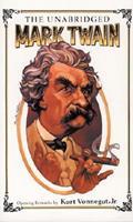 The Unabridged Mark Twain, Volume 1 0894710710 Book Cover