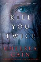 Kill You Twice 0312619790 Book Cover
