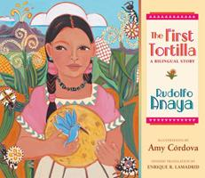 The First Tortilla: A Bilingual Story 0826342159 Book Cover