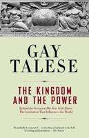 The Kingdom and the Power: Behind the Scenes at The New York Times: The Institution That Influences the World 0812977688 Book Cover