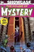 Showcase Presents: The House of Mystery, Vol. 1 1401207863 Book Cover