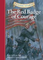 The Red Badge of Courage (Classic Starts Series) 1402726635 Book Cover