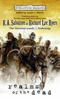 Realms of the Dead: A Forgotten Realms Anthology (The Haunted Lands) 0786953632 Book Cover