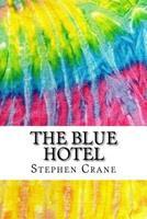 Blue Hotel 1409902773 Book Cover
