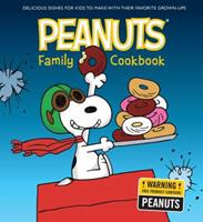 The Peanuts Family Cookbook: Delicious Dishes for Kids to Make with Their Favorite Grown-Ups 1681884232 Book Cover
