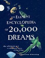 The Element Encyclopedia of 20,000 Dreams 0007850476 Book Cover
