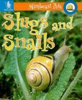 Slugs and Snails (Minipets) 0817255877 Book Cover
