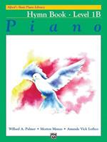 Alfred's Basic Piano Course, Hymn Book 1b (Alfred's Basic Piano Library) 0739022318 Book Cover