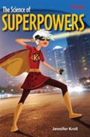 The Science of Superpowers (Grade 6) 1493836080 Book Cover