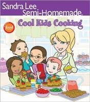 Semi-Homemade Cool Kids' Cooking (Sandra Lee Semi Homemade) 0696232650 Book Cover