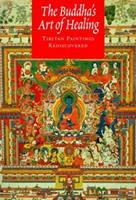 The Buddha's Art of Healing: Tibetan Paintings Rediscovered 0847820904 Book Cover