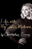 Life with My Sister Madonna 1416587632 Book Cover