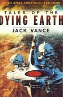 The Dying Earth / The Eyes of the Overworld / Cugel's Saga / Rhialto the Marvellous 0312874561 Book Cover