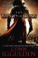The Blood of Gods: A Novel of Rome 0007271190 Book Cover