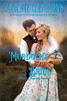 Murdoch's Bride (Loving A Rancher) (Volume 3) 1725905922 Book Cover