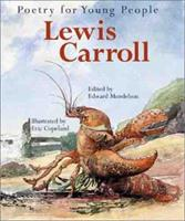 Poetry for Young People: Lewis Carroll 0439148308 Book Cover