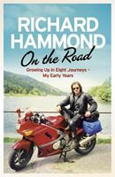 On the Road: Growing up in Eight Journeys 0297869442 Book Cover