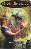 Blue Moon 0064472973 Book Cover