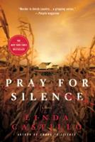 Pray for Silence 0312374984 Book Cover
