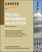 Career Opportunities in Politics, Government and Activism (Career Opportunities) 0816070903 Book Cover