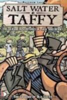 Salt Water Taffy, vol. 1: The Legend of Old Salty 1932664947 Book Cover