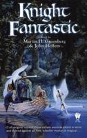 Knight Fantastic 075640052X Book Cover