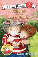 Gilbert and the Lost Tooth 0061252166 Book Cover