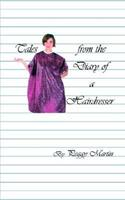 Tales from the Diary of a Hairdresser 1410781984 Book Cover