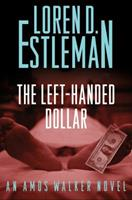 The Left-Handed Dollar 0765319543 Book Cover