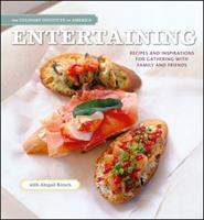 Entertaining: Recipes and Inspirations for Gathering with Family and Friends 0470421320 Book Cover