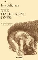 The Half-Alive Ones: Clinical Papers on Analytical Psychology in a Changing World 185575374X Book Cover