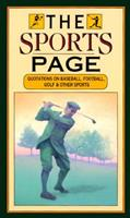 The Sports Page: Quotations On Baseball, Football, Golf And Other Sports 0880882565 Book Cover