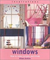 Windows: How to Make Curtains and Blinds 1842153765 Book Cover