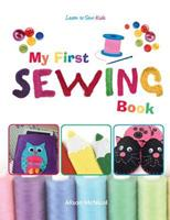 My First Sewing Book - Learn to Sew: Kids 1908707291 Book Cover