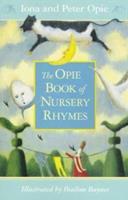 Nursery Rhymes, The Opie Book of 0140385827 Book Cover