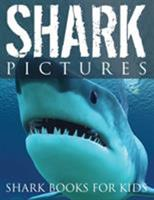 Shark Pictures (Shark Books for Kids) 1632874091 Book Cover