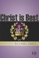 Christ Is Best 1848710577 Book Cover