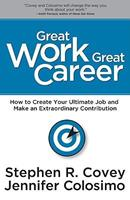 Great Work, Great Career 1936111101 Book Cover