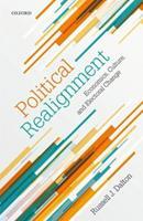 Political Realignment: Economics, Culture, and Electoral Change 019883098X Book Cover