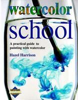 Watercolor School (Learn as You Go)