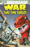 Showcase Presents: The War That Time Forgot, Vol. 1 1401212530 Book Cover