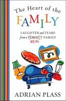 The Heart of the Family: Laughter and Tears from a Real Family 0007130481 Book Cover