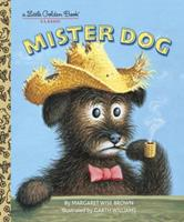 Mister Dog:  The Dog Who Belonged to Himself (Little Golden Book) 0307103366 Book Cover