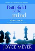 Battlefield of the Mind Devotional : 100 Insights That Will Change the Way You Think (Meyer, Joyce) 0446577065 Book Cover