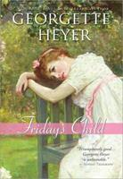Friday's Child 1402210795 Book Cover