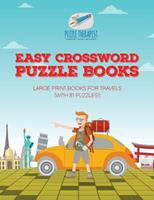 Easy Crossword Puzzle Books Large Print Books for Travels (with 81 puzzles!) 1541943589 Book Cover