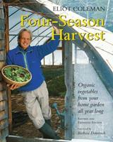 Four-Season Harvest: Organic Vegetables from Your Home Garden All Year Long B005O1FXNE Book Cover